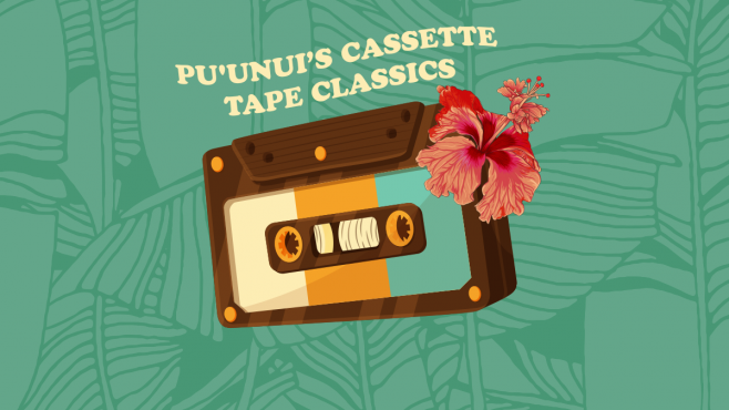 Pu'unui's Cassette Tape Classics