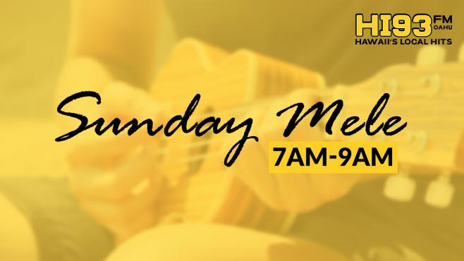 Sunday Mele 7PM-9PM